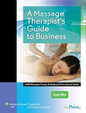 Massage Therapists Guide to Business